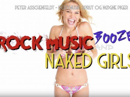 Rockmusik, Sprut og Nøgne Piger